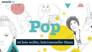 """Screenshot """"Pop ist kein weißer, heterosexueller Mann"""" von detektor.fm."""