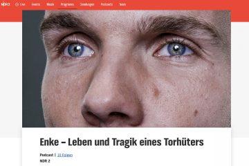 """Screenshot der Website zum Podcast """"Enke - Leben und Tragik eines Torhüters"""" von NDR2."""