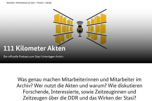 "Screenshot des Podcasts ""111 Kilometer Akten"" vom BStU."