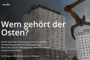 """Screenshot des MDR-Webspecials """"Wem gehört der Osten?""""."""