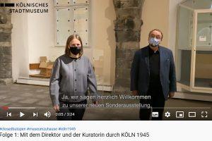 """Screenshot eines Videos vom Kölner Stadtmuseum mit einer Führung durch die Ausstellung """"Köln 1945""""."""